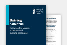 Raising concerns: Guidance for nurses and midwives publication cover