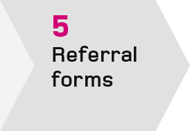 Step 5 - Referral forms